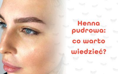 Henna pudrowa: przybliżamy coraz popularniejsze zabiegi na brwi